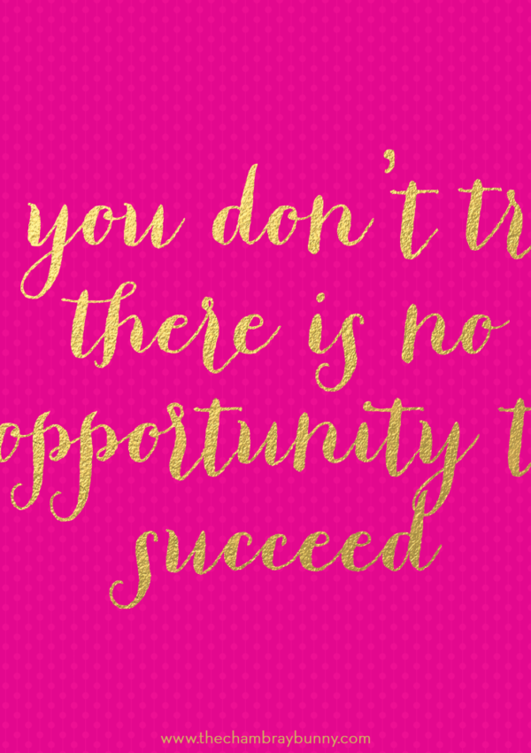 """Motivation Monday: """"If you don't try…"""""""