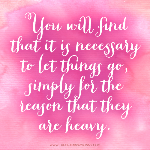"""Motivation Monday: """"Let Things Go…"""""""