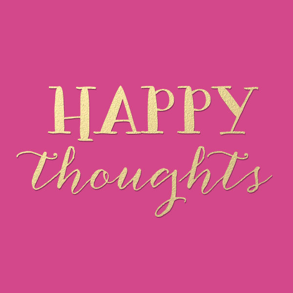 """Motivation Monday: """"Happy Thoughts"""""""