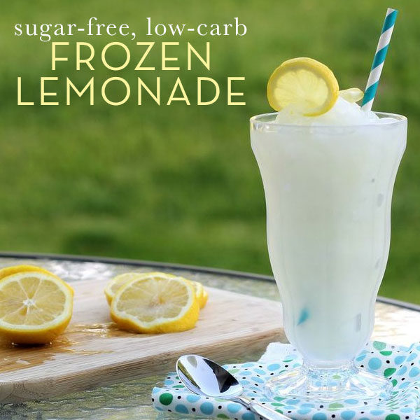 Favorite Recipes: Sugar-free, Low-carb – Frozen Lemonade