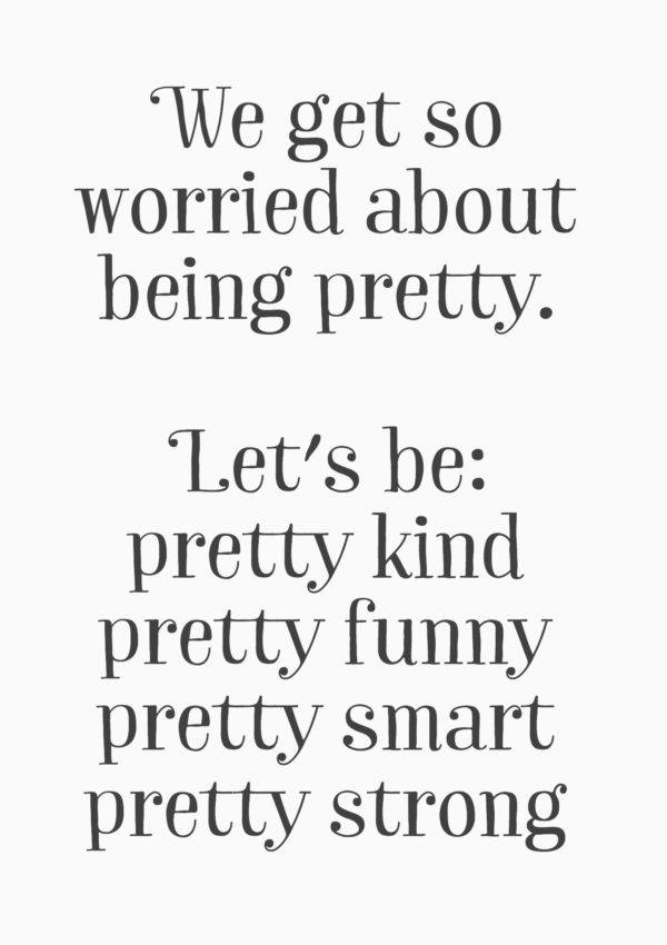 "Motivation Monday: ""Worried about being pretty…"""