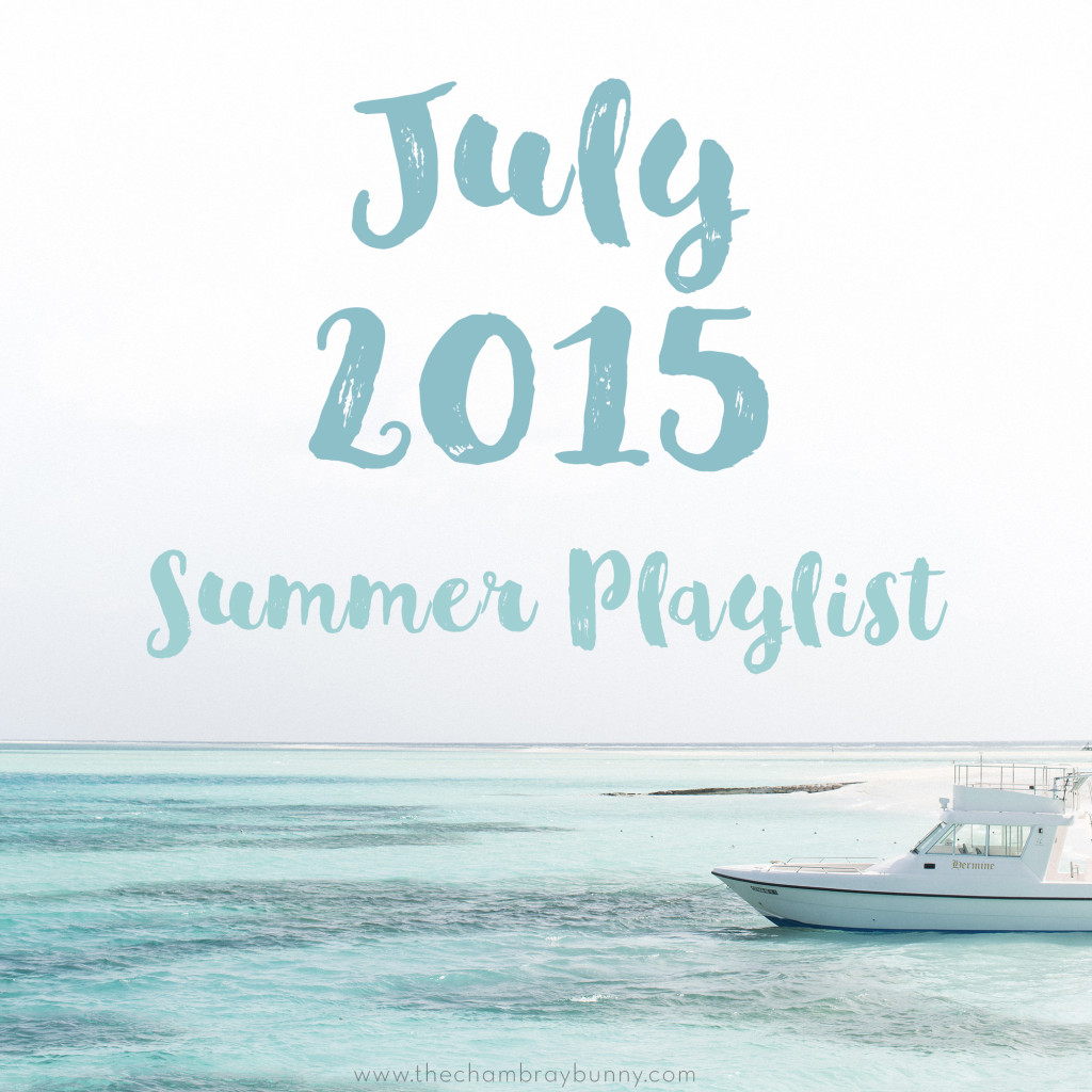 July2015SummerPlaylist