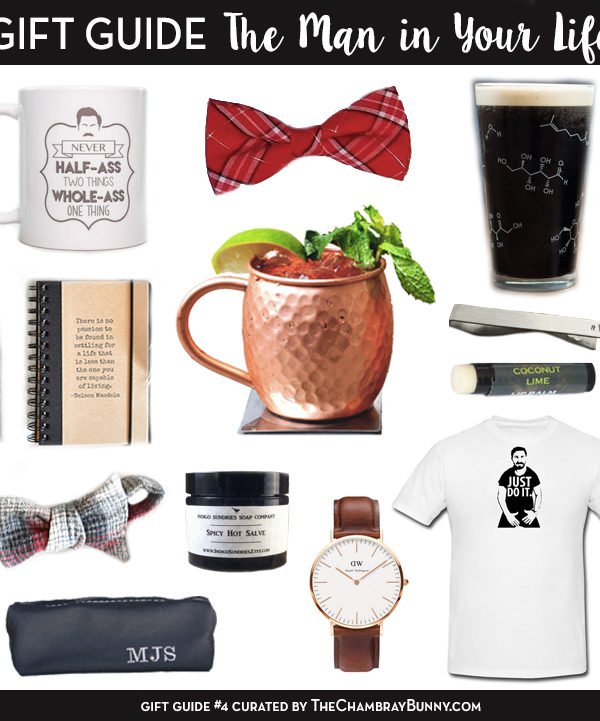 Gift Guide: The Man in Your Life