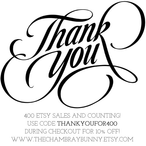 Thank you for 400+ Etsy sales! {{Here's a special gift!}}