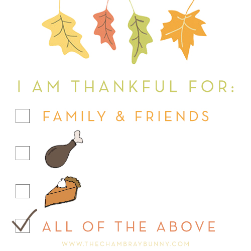 Happy Thanksgiving!  I'm thankful for…